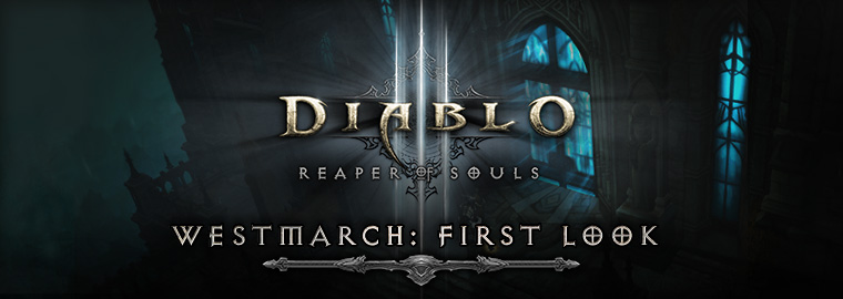Westmarch - Diablo 3 Reaper of Souls